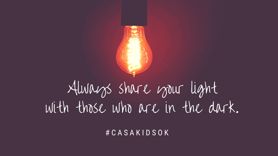 Always share your light with those who are in the dark